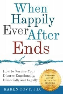 "Cover of ""When Happily Ever After Ends: How to Survive Your Divorce Emotionally, Financially, and Legally"""