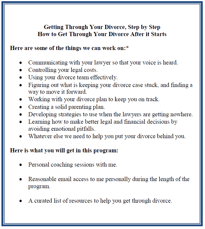 Divorce Coaching Program: Getting Through Your Divorce Step by Step