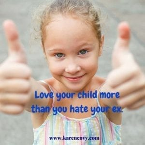 Young girl holding two thumbs up with saying: Love your child more than you hate your ex