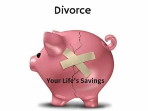 "Broken piggy bank with the words ""Your life's savings"" on it, held together with masking tape illustrates how to get a divorce without breaking the bank."