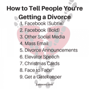 List of 9 Ways How to Tell People You are Getting a Divorce
