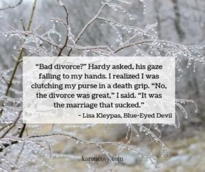 Quote about a bad divorce on top of picture of frozen winter scene