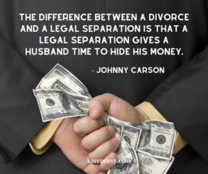 Man holding cash behind his back and Johnny Carson quote about the difference between legal separation and divorce.