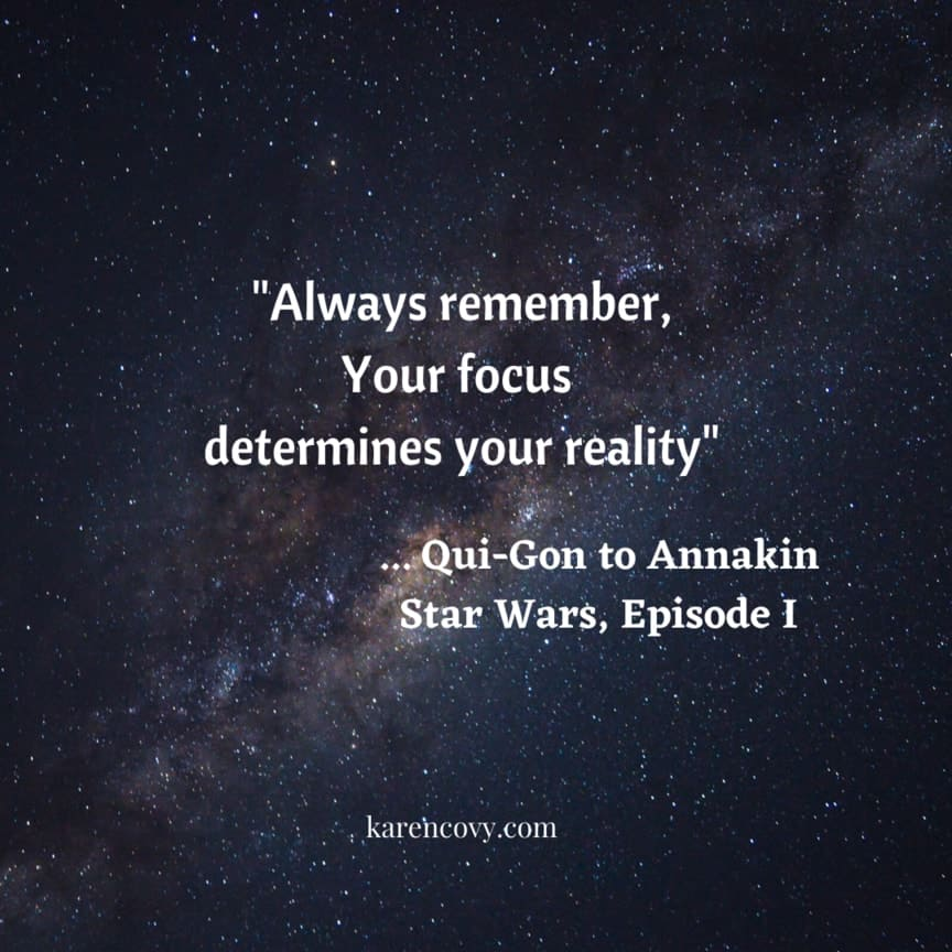 "Space with the Jedi Quote from Star Wars ""Always remember, your focus determines yoru reality."""